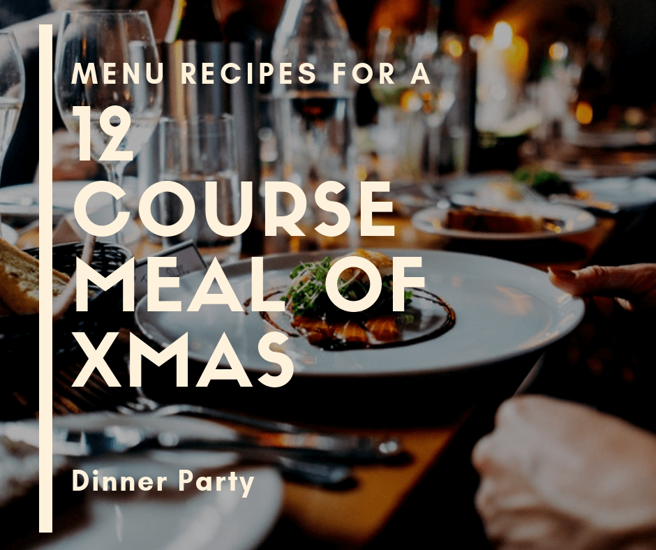 12 Course Meal Of Christmas Dinner Party Menu Eco Events